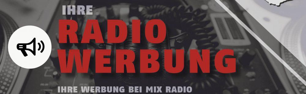 Mix Radio Header - Ihre Radiowerbung